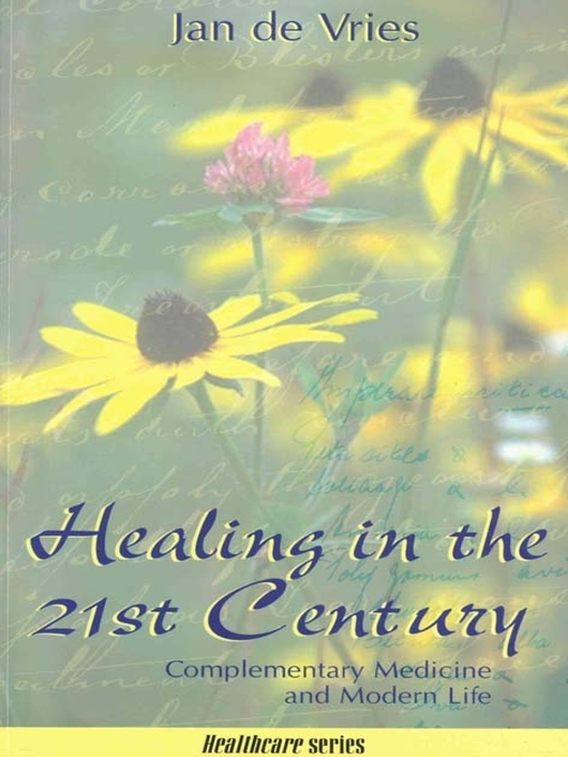 Healing in the 21st Century (eBook): Complementary Medicine and Modern Life