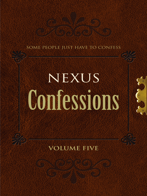 Nexus Confessions: Volume Five - Nexus Confessions (eBook)