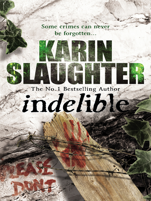 Indelible (eBook): Grant County Series, Book 4