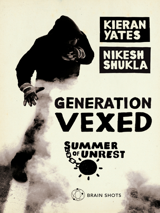 Summer of Unrest (eBook): Generation Vexed: What the English Riots Don't Tell Us About Our Nation's Youth