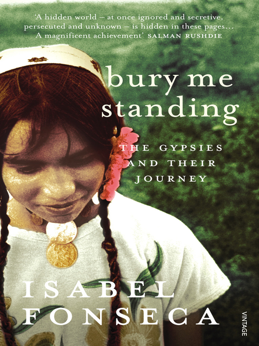 Bury Me Standing (eBook): The Gypsies and their Journey