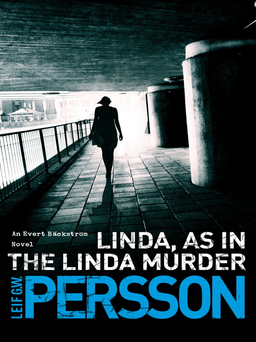 Linda, As in the Linda Murder: Bäckström 1 (eBook)