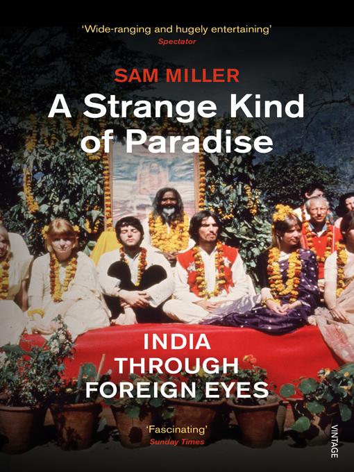 A Strange Kind of Paradise: India Through Foreign Eyes (eBook)