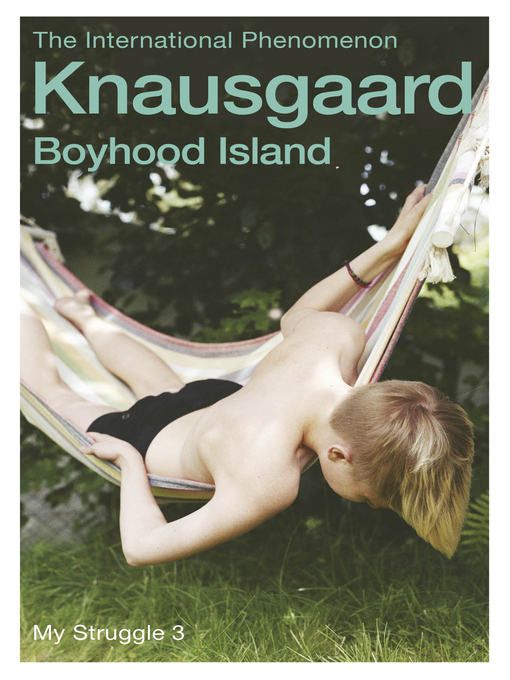 Boyhood Island: My Struggle Series, Book 3 - My Struggle (eBook)