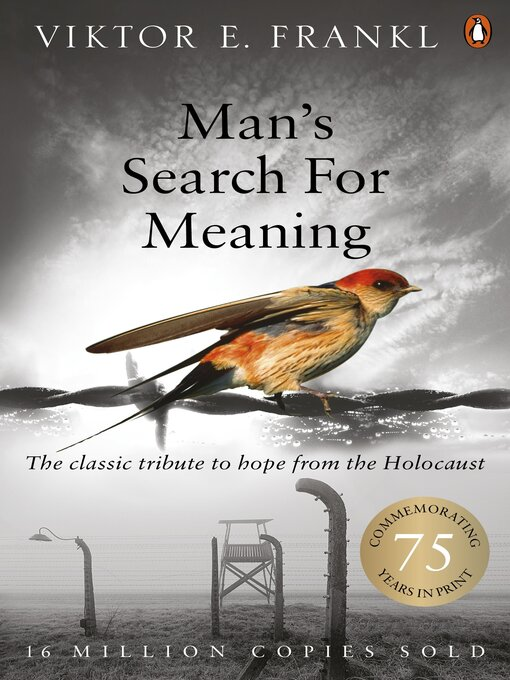 Man's Search for Meaning (eBook): The Classic Tribute to Hope from the Holocaust