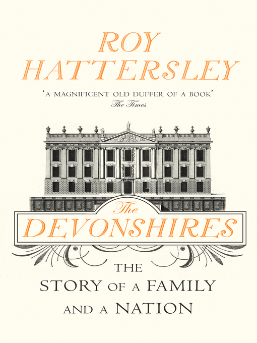 The Devonshires (eBook): The Story of a Family and a Nation