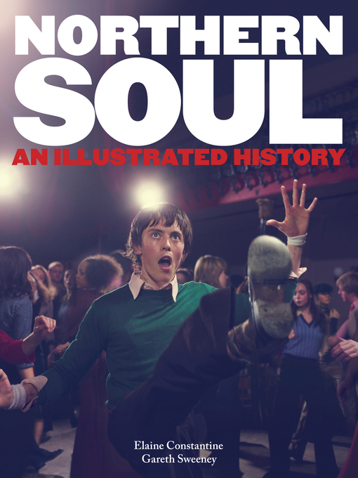 Northern Soul: An Illustrated History (eBook)