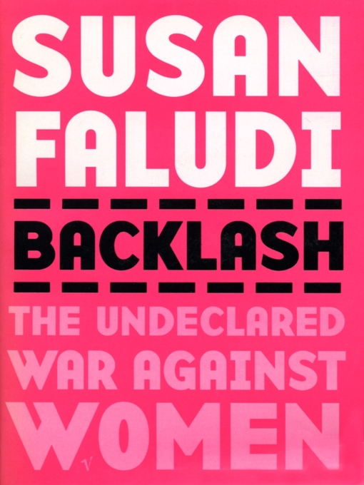 Backlash: The Undeclared War Against Women (eBook)
