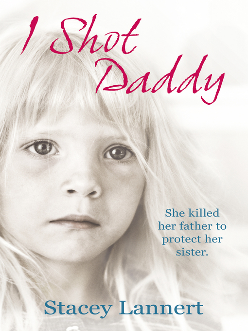 I Shot Daddy (eBook)