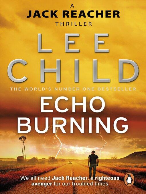 Echo Burning: Jack Reacher Series, Book 5 - Jack Reacher (eBook)