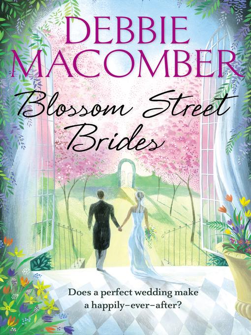 Blossom Street Brides (eBook): Blossom Street Series, Book 10