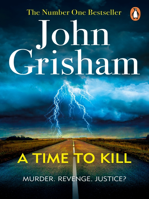 A Time to Kill (eBook): Jake Brigance Series, Book 1