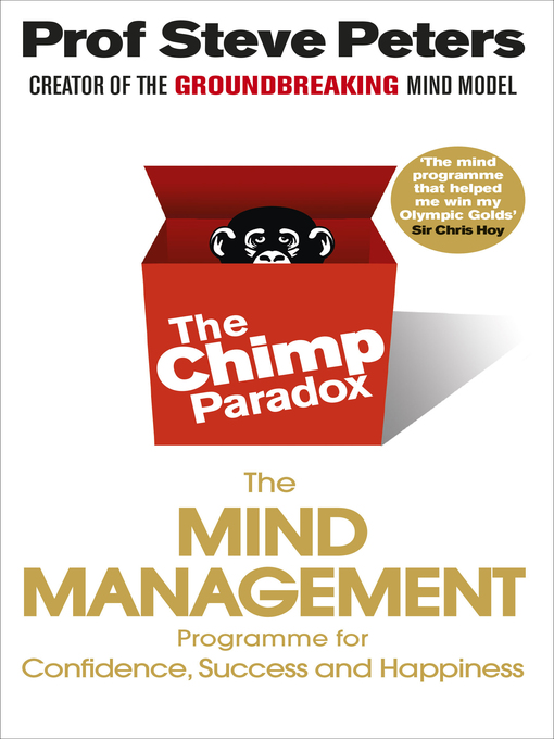 The Chimp Paradox: The Acclaimed Mind Management Programme to Help You Achieve Success, Confidence and Happiness (eBook)