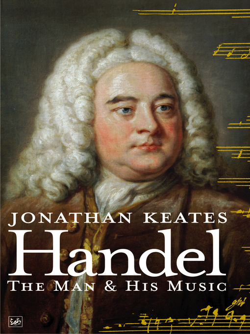 Handel (eBook): The Man & His Music