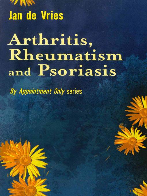 Arthritis, Rheumatism and Psoriasis (eBook)