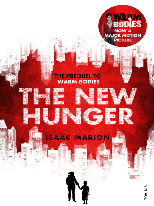 The New Hunger (eBook): The Prequel to Warm Bodies
