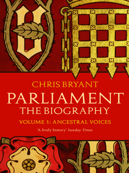 Parliament (eBook): A Biography, Volume 1