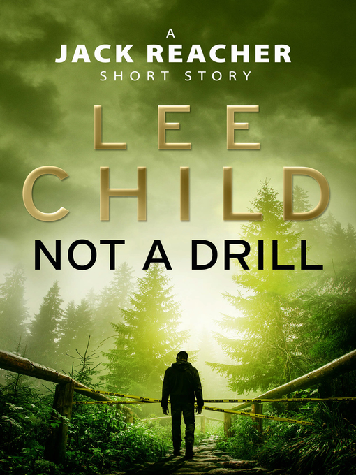 Not a Drill (eBook): A Jack Reacher Short Story