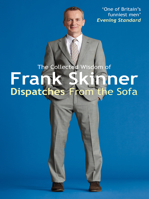 Dispatches From the Sofa (eBook): The Collected Wisdom of Frank Skinner