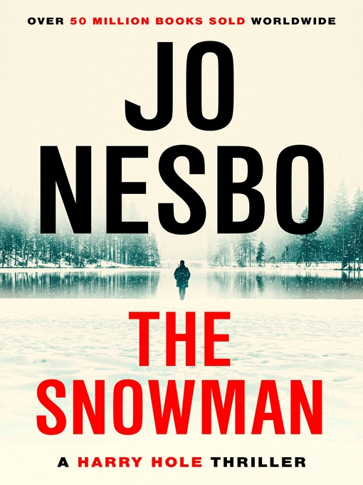 The Snowman: Harry Hole Series, Book 7 - Harry Hole (eBook)