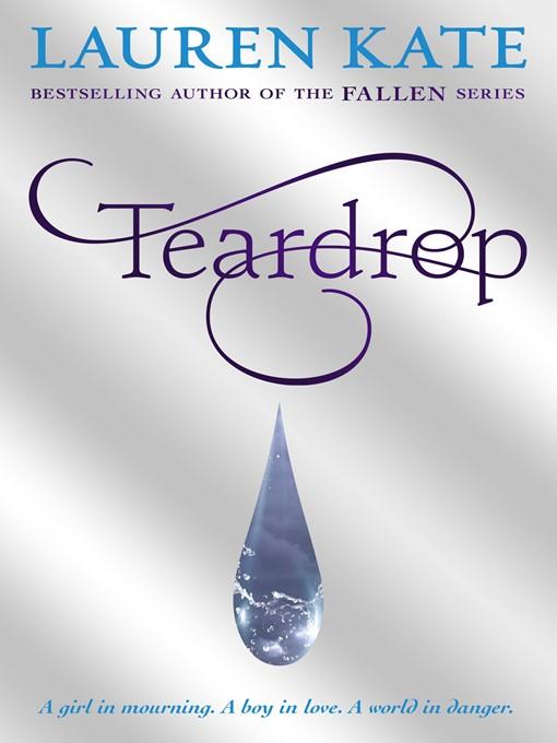 Teardrop: Teardrop Trilogy, Book 1 - Teardrop Trilogy (eBook)