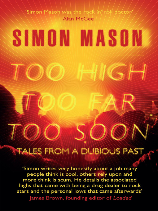 Too High, Too Far, Too Soon (eBook): Tales from a Dubious Past