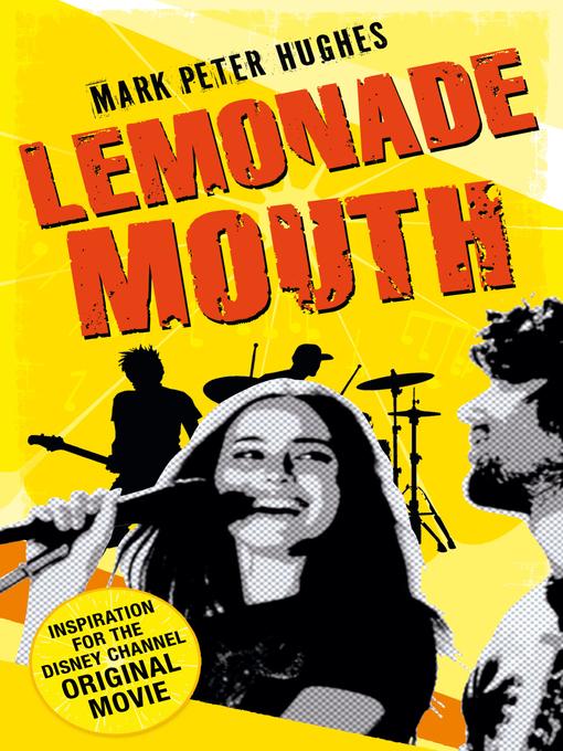 Lemonade Mouth: Lemonade Mouth Series, Book 1 - Lemonade Mouth (eBook)