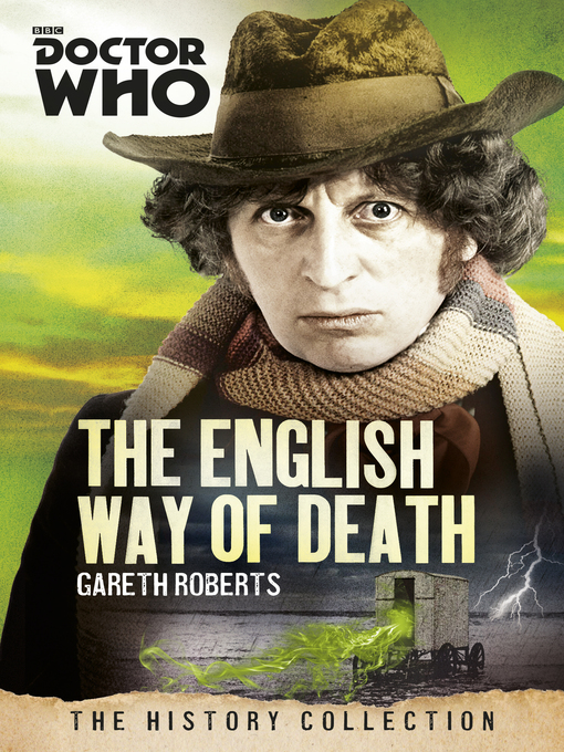 Doctor Who: The English Way of Death: The History Collection (eBook)