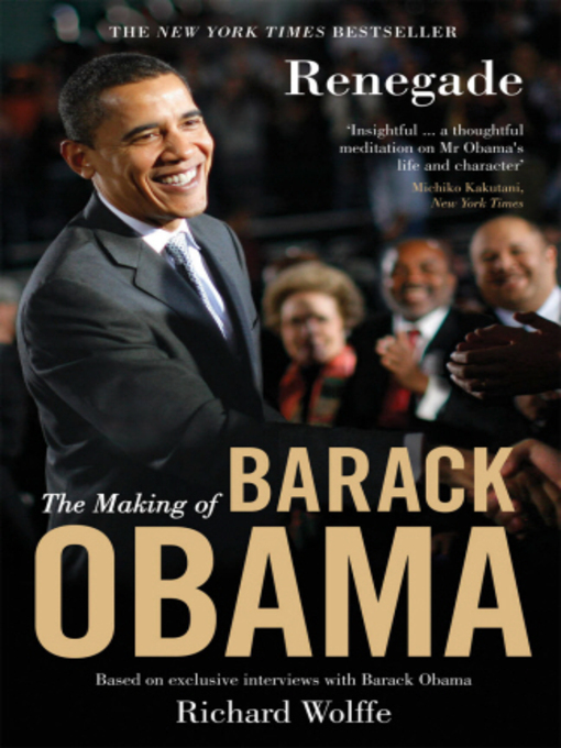 Renegade (eBook): The Making of Barack Obama