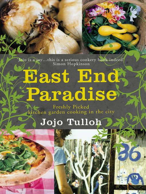 East End Paradise: Kitchen Garden Cooking in the City (eBook)
