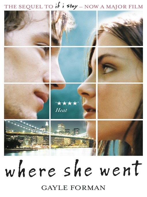 Where She Went (eBook): If I Stay Series, Book 2