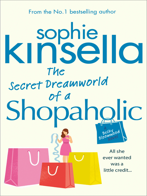 The Secret Dreamworld of a Shopaholic (eBook): (Shopaholic Book 1)