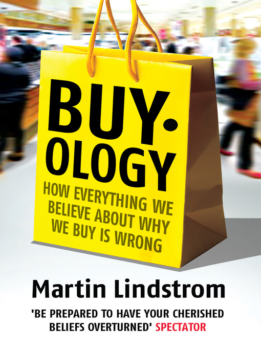 Buyology: How Everything We Believe About Why We Buy is Wrong (eBook)