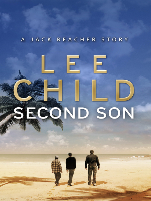 Second Son (eBook): A Jack Reacher Story