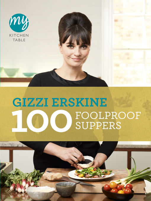 My Kitchen Table: 100 Foolproof Suppers - My Kitchen (eBook)