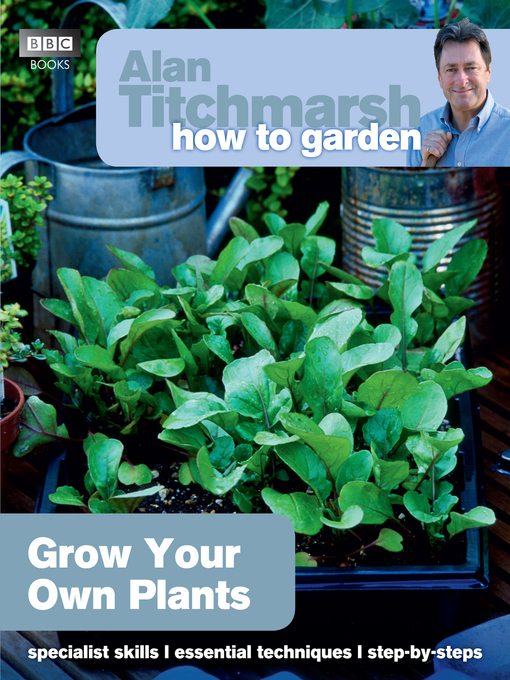 Alan Titchmarsh How to Garden (eBook): Grow Your Own Plants