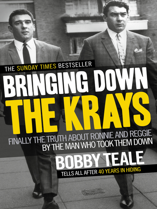 Bringing Down the Krays (eBook): Finally the truth about Ronnie and Reggie by the man who took them down