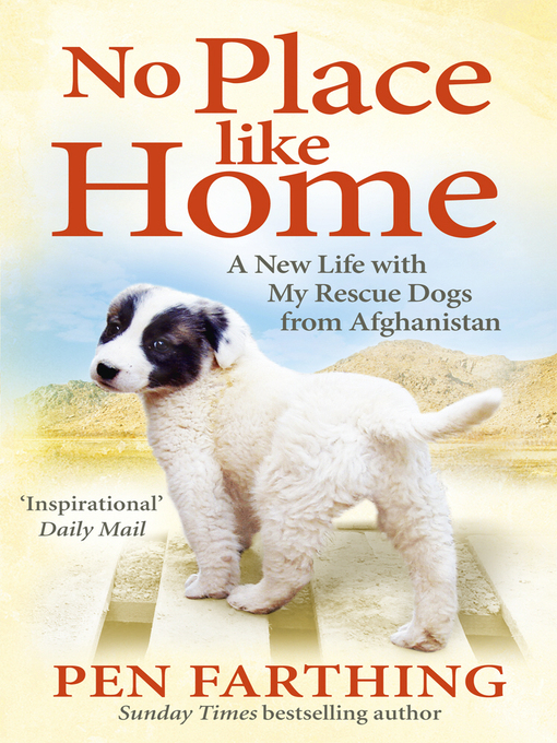 No Place Like Home: A New Beginning with the Dogs of Afghanistan (eBook)