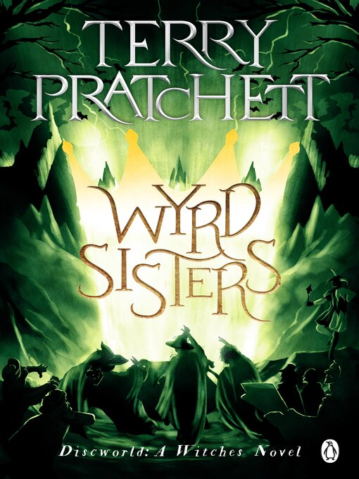 Wyrd Sisters (eBook): Discworld Series, Book 6