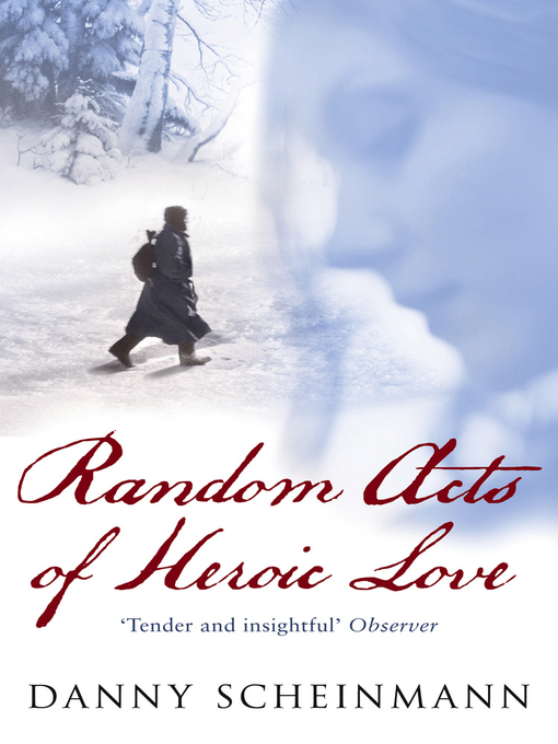 Random Acts of Heroic Love (eBook)