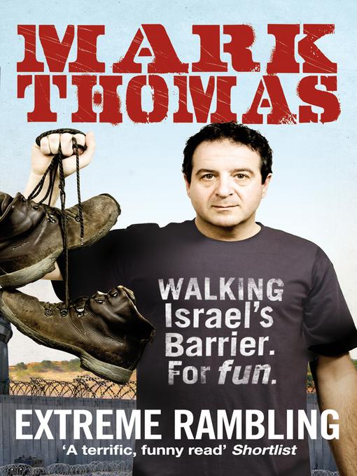 Extreme Rambling (eBook): Walking Israel's Separation Barrier. For Fun.