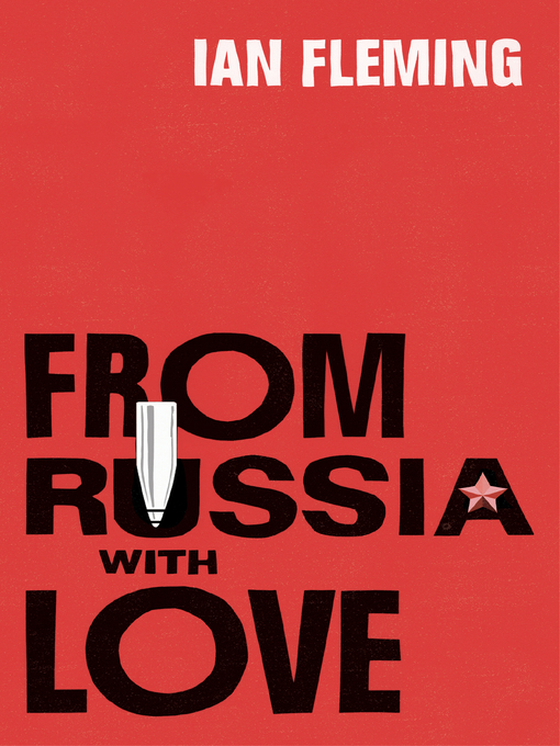 From Russia with Love (eBook): James Bond Series, Book 5