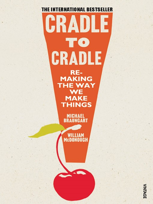 Cradle to Cradle (eBook)