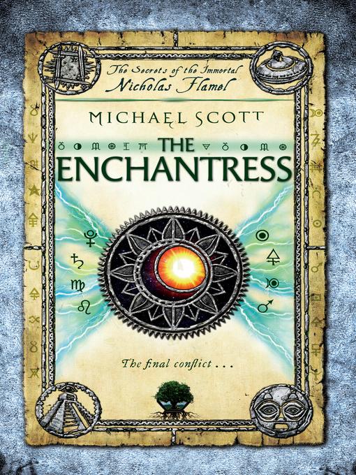 The Enchantress (eBook): The Secrets of the Immortal Nicholas Flamel Series, Book 6