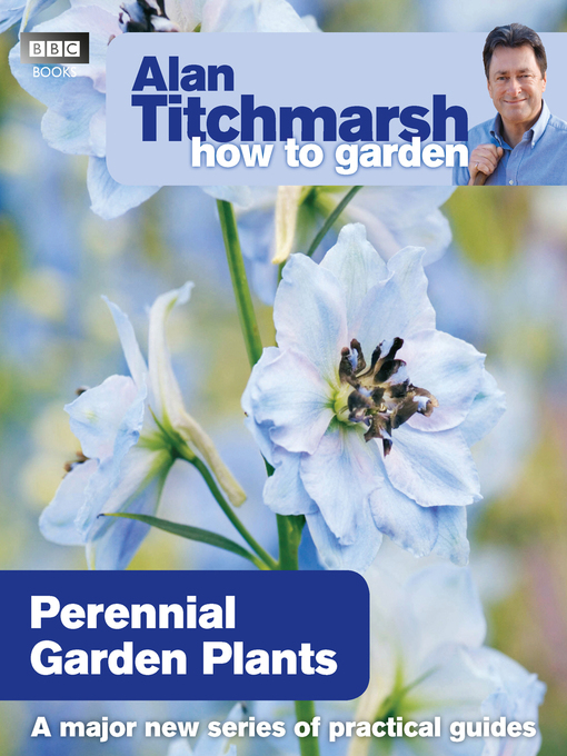 Alan Titchmarsh How to Garden (eBook): Perennial Garden Plants