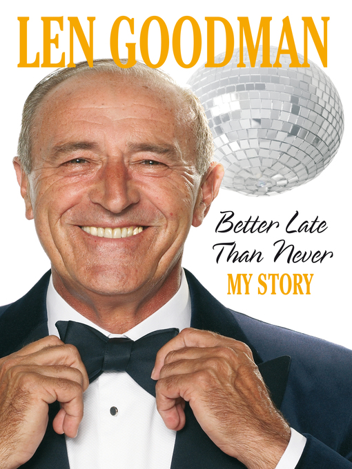 Better Late Than Never: From Barrow Boy to Ballroom (eBook)