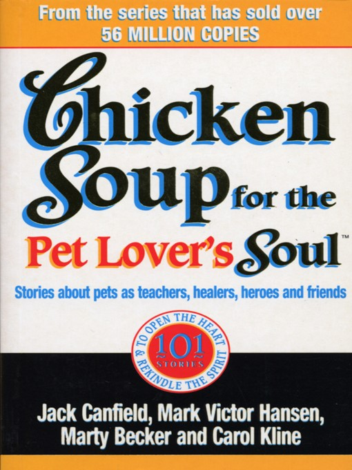 Chicken Soup For the Pet Lovers Soul (eBook): Stories about pets as teachers, healers, heroes and friends