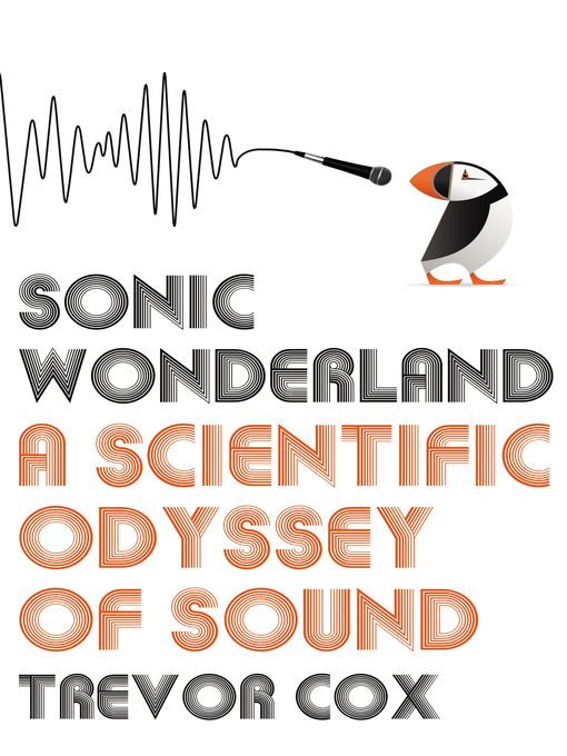 Sonic Wonderland (eBook): A Scientific Odyssey of Sound