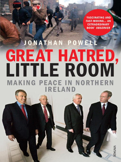 Great Hatred, Little Room: Making Peace in Northern Ireland (eBook)