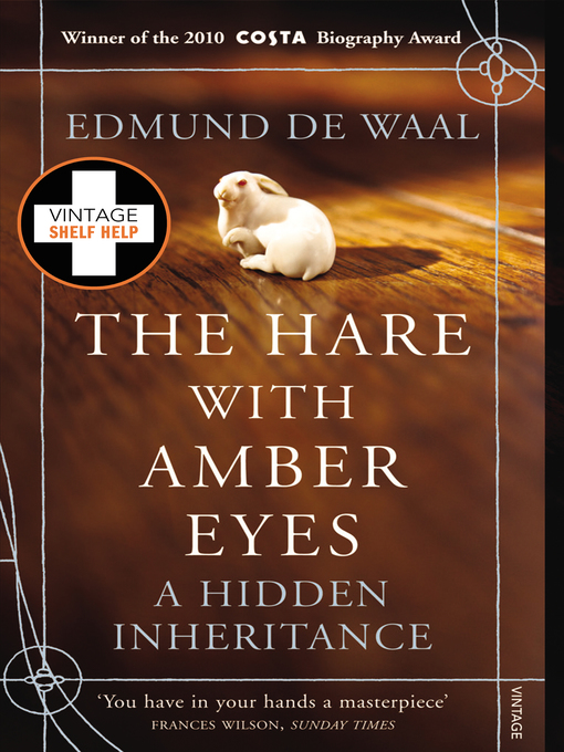 The Hare With Amber Eyes (eBook): A Hidden Inheritance